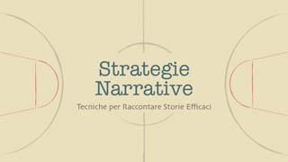 Tecniche Narrative e Storytelling Corso Gratis Online